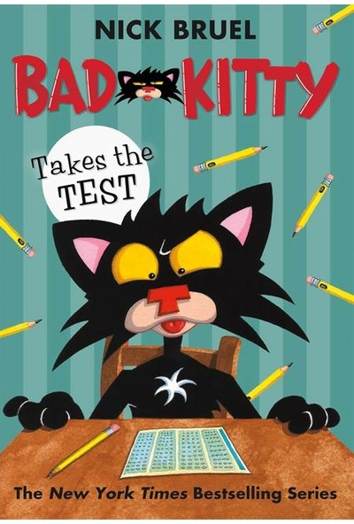 Bad Kitty Takes The Test - Nick Bruel
