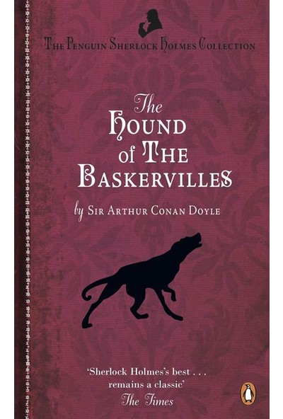 Sherlock Holmes: The Hound Of The Baskervilles - Arthur Conan Doyle