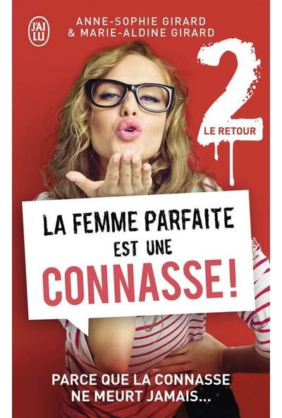 La Femme Parfaite Est Une Connasse 2 - Anne-Sophie Girard