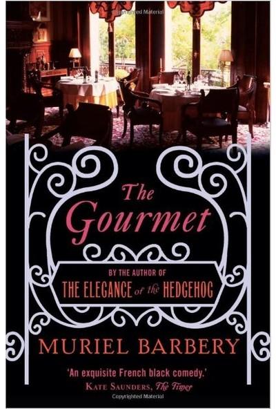 Gourmet - Muriel Barbery