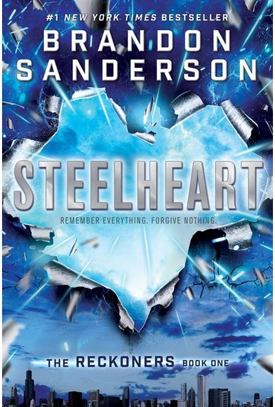 Steelheart (The Reckoners 1) - Brandon Sanderson
