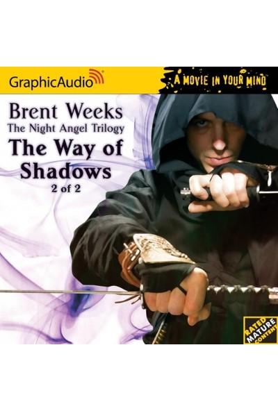 The Way Of Shadows (Night Angel 1) - Brent Weeks
