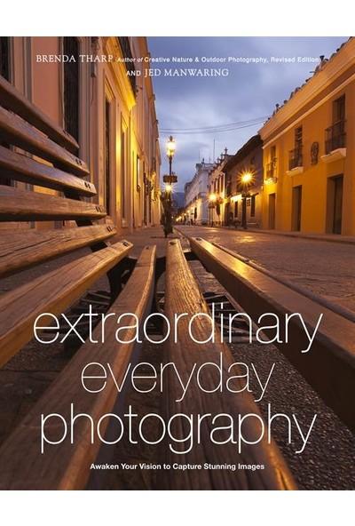 Extraordinary Everyday Photography - Brenda Tharp