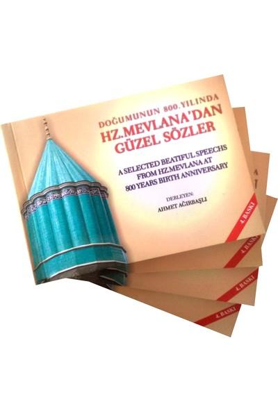 Hz. Mevlana'dan Güzel Sözler Türkçe İngilizce 4'lü (Beatiful Speechs From Rumi English Turkish)
