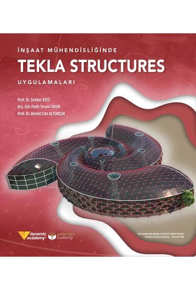 İnşaat Mühendi̇sli̇ği̇nde Tekla Structures Uygulamaları