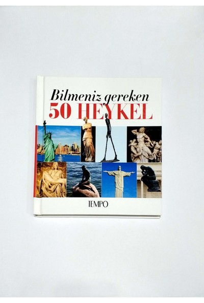 Bi̇lmeni̇z Gereken 50 Heykel