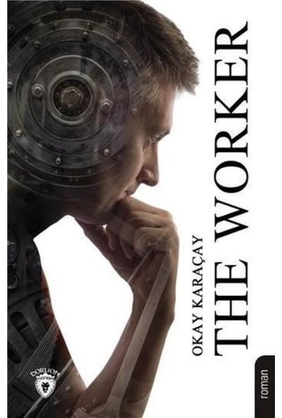 The Worke - Okay Karaçay