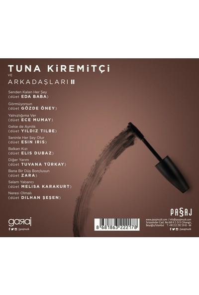 Tuna Kiremitçi ve Arkadaşları 2 (CD)