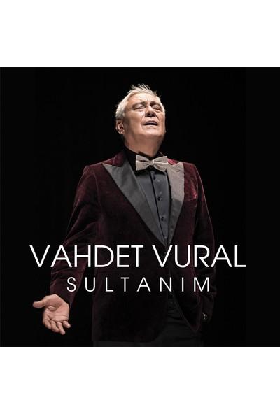 Vahdet Vural - Sultanım (CD)