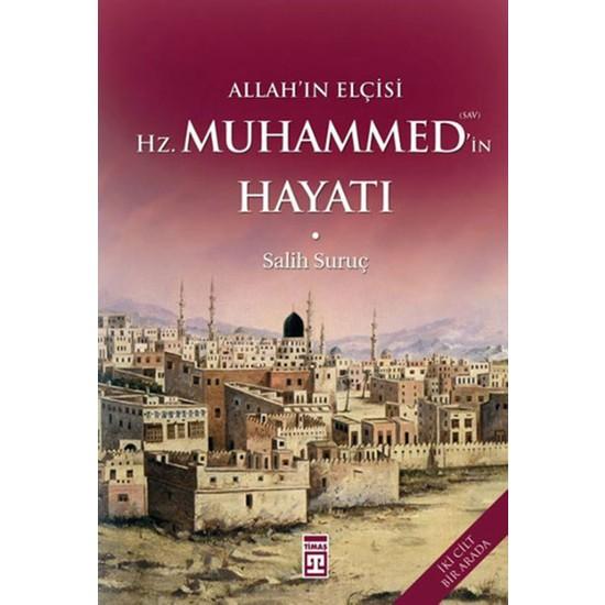 Allah'ın Elçisi Hz. Muhammed'in Hayatı (2 Kitap) - Salih Suruç