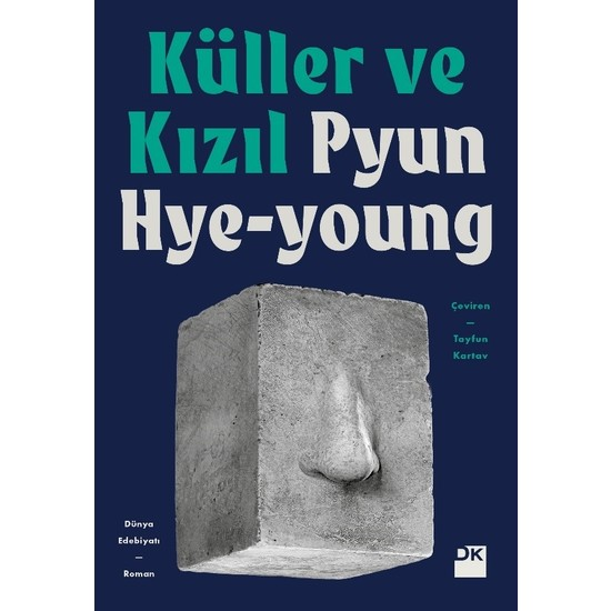 Küller Ve Kızıl - Pyun Hye-Young