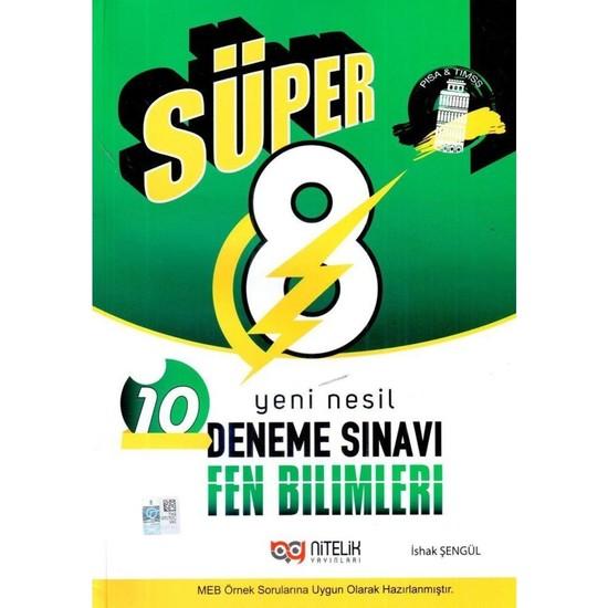 Nitelik Yayınları 8. Sınıf Fen Bilimleri Süper 10 Deneme Sınavı - İshak Şengül