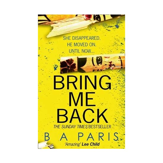 Bring Me Back - B.A.Paris