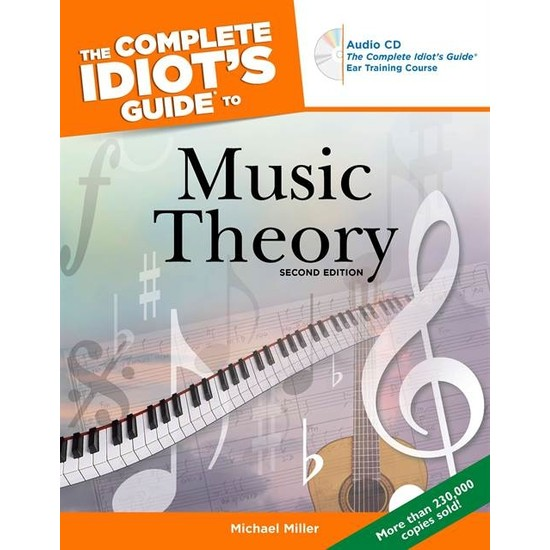 The Complete Idiot's Guide to Music Theory - Michael Miller