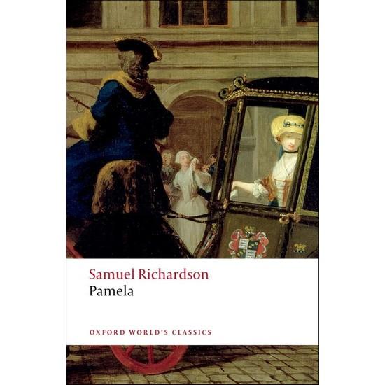 Pamela: or Virtue Rewarded - Samuel Richardson
