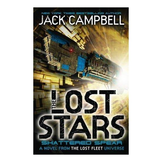 Shattered Spear (The Lost Stars 4) - Jack Campbell