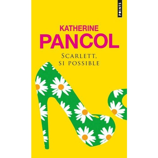 Scarlet, Si Possible - Katherine Pancol
