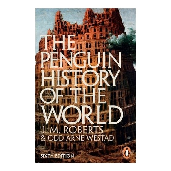 The New Penguin History Of The World - J. M. Roberts