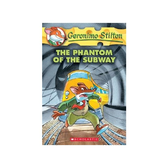 The Phantom Of The Subway (Geronimo Stilton 13) - Geronimo Stilton