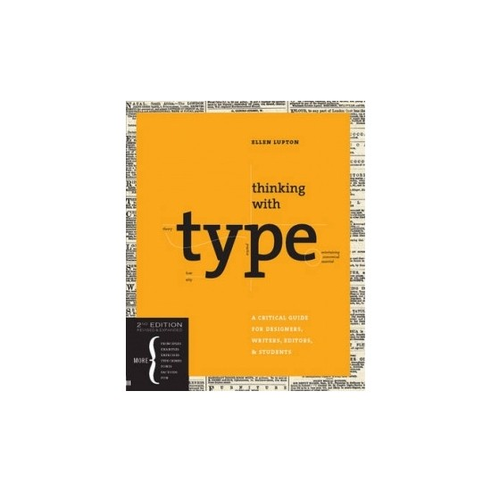 Thinking With Type 2nd Ed. - Ellen Lupton