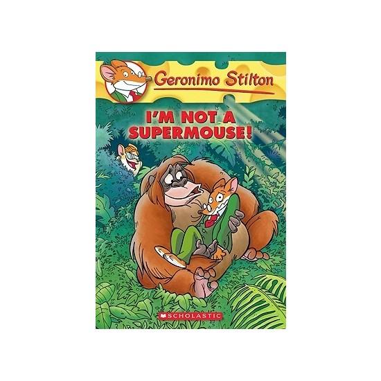 I'm Not Supermouse! (Geronimo Stilton 43) - Geronimo Stilton