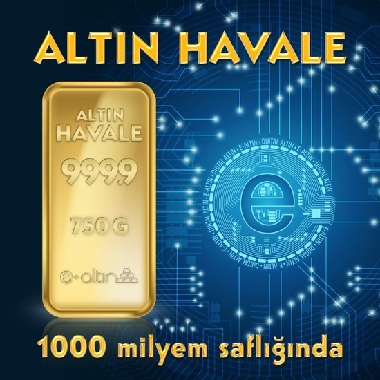 24 Ayar 750 Gr Hesaba Has Altın Havale
