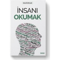 İnsanı Okumak - Sulhi Ceylan