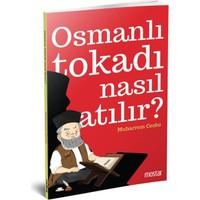 Osmanlı Tokatı Nasıl Atılır - Mhuarrem Cezbe