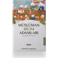 Müslüman Bilim Adamları - Mahmut Karakaş