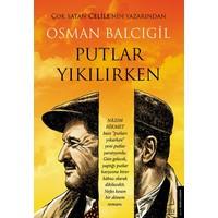 Putlar Yıkılırken - Osman Balcıgil