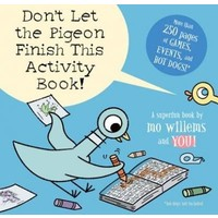 Don'T Let The Pigeon Finish This Activity Book
