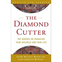The Diamond Cutter : The Buddha On Managing Your Business And Your Life