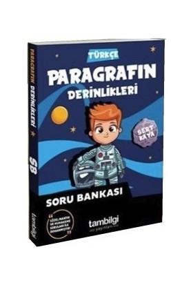 Tam Bilgi Yayınları 8. Sınıf Paragraf Soru BankasıParagrafın Derinlikleri