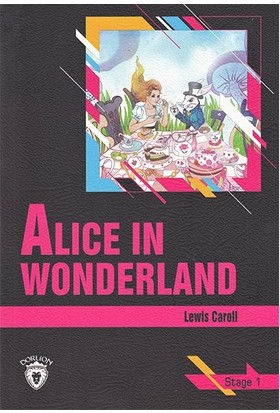 Alice In Wonderland - Stage 1- İngilizce Hikaye