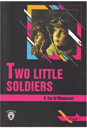 Two Little Soldiers - Stage 1 - İngilizce Hikaye