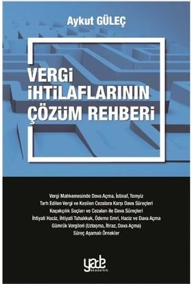 Vergi İhtilaflarının Çözüm Rehberi - Aykut Güleç