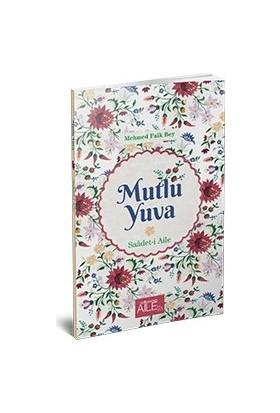 Mutlu Yuva | Saadeti Aile - Mehmed Faik Bey