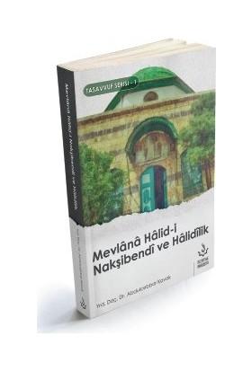 Mevlana Halidi Nakşibendi ve Halidilik - Abdulcebbar Kavak