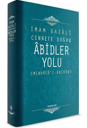 Abidler Yolu - İmam Gazali