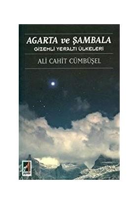 Agarta ve Şambala - Ali Cahit Cümbüşel