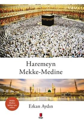 HaremeynMekkemedine - Erkan Aydın