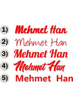 New Jargon Kişiye Özel Seçenek Altarnatifli İsim Sticker Etiket Çıkartma - 25 cm