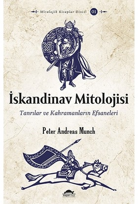 İskandinav Mitolojisi Tanrılar ve Kahramanların Efsaneleri - Peter Andreas Munch