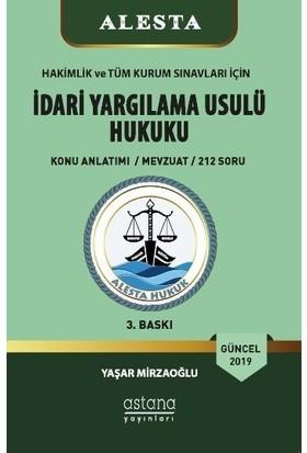 Alesta 2019 İdari Yargılama Usulü Hukuku - Yaşar Mirzaoğlu