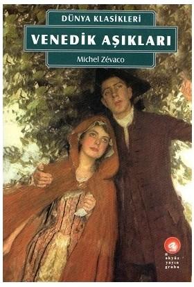 Venedik Aşıkları - Michel Zevaco (2. Kitap)