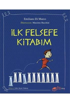 İlk Felsefe Kitabım - Emiliano Di Marco