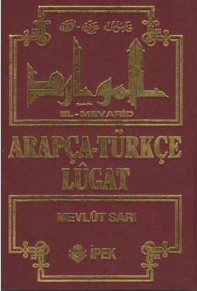 El- Mevarid / Arapça Türkçe Lügat - Mevlüt Sarı