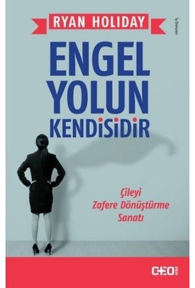 Engel Yolun Kendisidir-Ryan Holiday