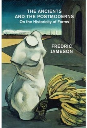 The Ancients And Postmoderns: On The Historicity Of Forms