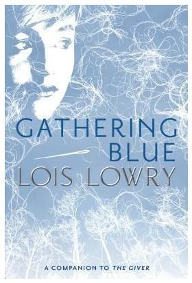 Gathering Blue (Giver Quartet 2)